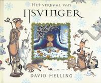 Het verhaal van IJsvinger - David Melling (ISBN 9789052473314)