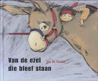 Van de ezel die bleef staan - Jan De Kinder (ISBN 9789058385680)