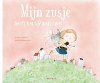 Mijn zusje heeft het kleinste huis - Marjet Huiberts (ISBN 9789025767457)