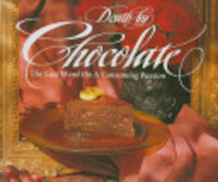 Death by Chocolate - Marcel Desaulniers (ISBN 9780847815647)