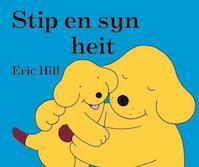 Stip en syn heit - Eric Hill (ISBN 9789062736522)