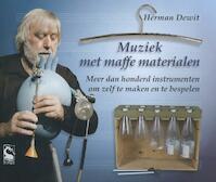 Muziek met maffe materialen - Herman Dewit (ISBN 9789490738181)