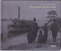 Per steamer over de Congo - Nicole Ceulemans, Fabrice Biasino (ISBN 9789461610065)