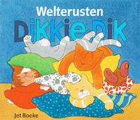 Welterusten, Dikkie Dik! + Kussensloop - Jet Boeke, Albert Norden (ISBN 9789025742904)