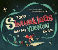 Toen Sinterklaas met het vliegtuig kwam - Carice van Houten (ISBN 9789490393229)