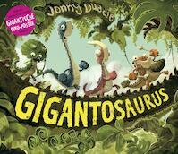 Gigantosaurus - Jonny Duddle (ISBN 9789026136122)