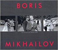 Boris Mikhailov - The Hasselblad Award 2000 (ISBN 9783908247425)