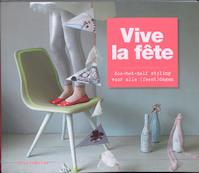 Vive la fete - Friedamaria (ISBN 9789081091787)