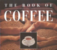 The Book of Coffee - Francesco Illy, Riccardo Illy (ISBN 9781558593213)