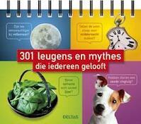 301 leugens en mythes die iedereen gelooft (ISBN 9789044741421)
