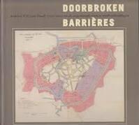 Doorbroken barrieres - I. Finaly (ISBN 9789068681376)