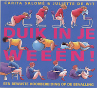 Duik in je weeen - Carita Salome, J. de Wit (ISBN 9789026961076)