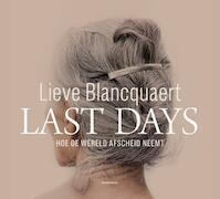 Last Days - Lieve Blancquaert (ISBN 9789492677587)