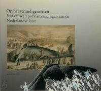 Op het strand gesmeten - B.C. Sliggers, A.A. Wertheim (ISBN 9789060117736)