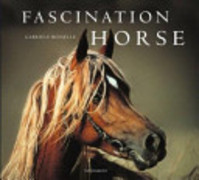 Fascination Horse - Gabriele Boiselle (ISBN 9783899850512)