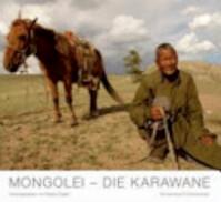 Mongolei - die Karawane - Heiner Gatzemeier, Gordon A. Timpen (ISBN 9783896026835)