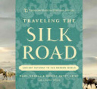 Traveling the Silk Road - Mark Norell, Denise Patry Leidy, Laura Ross, American Museum Of Natural History (ISBN 9781402781377)