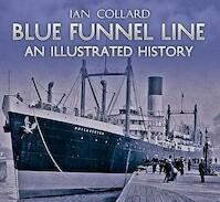 Blue Funnel Line - Ian Collard (ISBN 9781848689572)