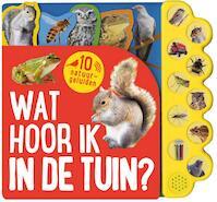 Geluidboek Wat hoor ik in de tuin (ISBN 9781527004986)