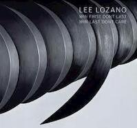 Lee Lozano - Lee Lozano, Todd Alden (ISBN 9783796522437)