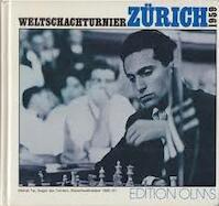 Weltschachturnier : Zürich 1959. Herausgegeben von der Schachgesellschaft Zürich. - N/a (ISBN 3283000670)