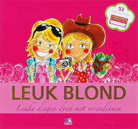 Leuk blond - F. van Geffen, J. Dröge (ISBN 9789021516042)