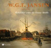 W.G.F. Jansen (1871-1949) - Hugo P. ter Avest (ISBN 9789040077050)