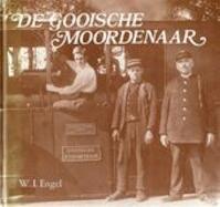 De Gooische Moordenaar - W. I. Engel (ISBN 9789064550249)