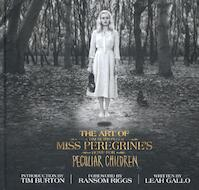 The Art of Miss Peregrine's Home for Peculiar Children - Leah Gallo (ISBN 9781594749438)