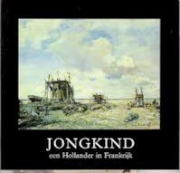 Jongkind - John Sillevis, Elisabeth Stades-vischer, Johan Barthold Jongkind, Zeister Kunststichting, Zeister Slot (ISBN 9789060117743)