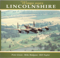 Wings Over Lincolnshire - Peter Green, Mike Hodgson, Bill Taylor (ISBN 9781857800241)