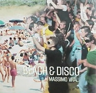 Beach and Disco - Massimo Vitali, Jon Bird (ISBN 9783882436464)