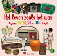 Het leven zoals het was - A. Van Huis (ISBN 9789020986952)