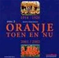 Oranje Toen en Nu - 2 - Matty Verkamman (ISBN 9789058601797)