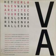 Het verlangen naar architectuur - (ISBN 9789068681635)