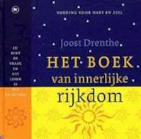Het boek van innerlijke rijkdom - Joost Drenthe, T. van Loon (ISBN 9789044310900)