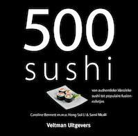 500 sushi - Caroline Bennett (ISBN 9789048306947)
