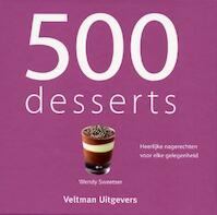 500 Desserts - Wendy Sweetser (ISBN 9789048304431)