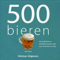 500 bieren - Zak Avery (ISBN 9789048302642)