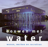 Bouwen met water - (ISBN 9789066112391)