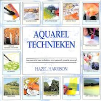 Aquareltechnieken - Hazel Harrison (ISBN 9789072267122)