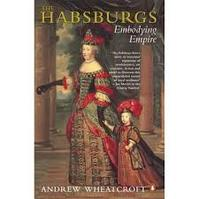 The Habsburgs - Andrew Wheatcroft (ISBN 9780140236347)
