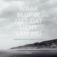 Waar blijf ik met dat licht van mij? - Kristin Verellen (ISBN 9789401450829)
