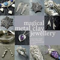 Magical Metal Clay Jewellery - Sue Heaser (ISBN 9780715327654)