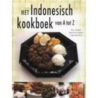 HET iNDONESISCH KOOKBOEK VAN a TOT z - Elly Jansen, Spencer Kopijn, Inge Wouters (ISBN 9789039619629)