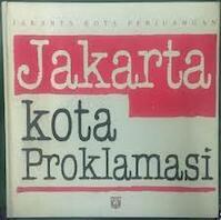 Jakarta kota proklamasi, Januari 1945-Januari 1946