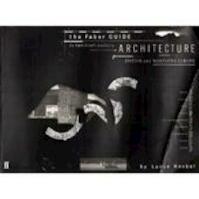 The Faber guide to twentieth-century architecture - Lance Knobel (ISBN 9780571135561)