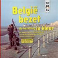 België bezet, de bezetting in kleur - Fabian van. Samang (ISBN 9789020958539)