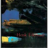 Henk Eikenaar - Helen Eikenaar (ISBN 9789074271639)