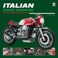 Italian Cafe Racers - Uli Cloesen (ISBN 9781845847494)